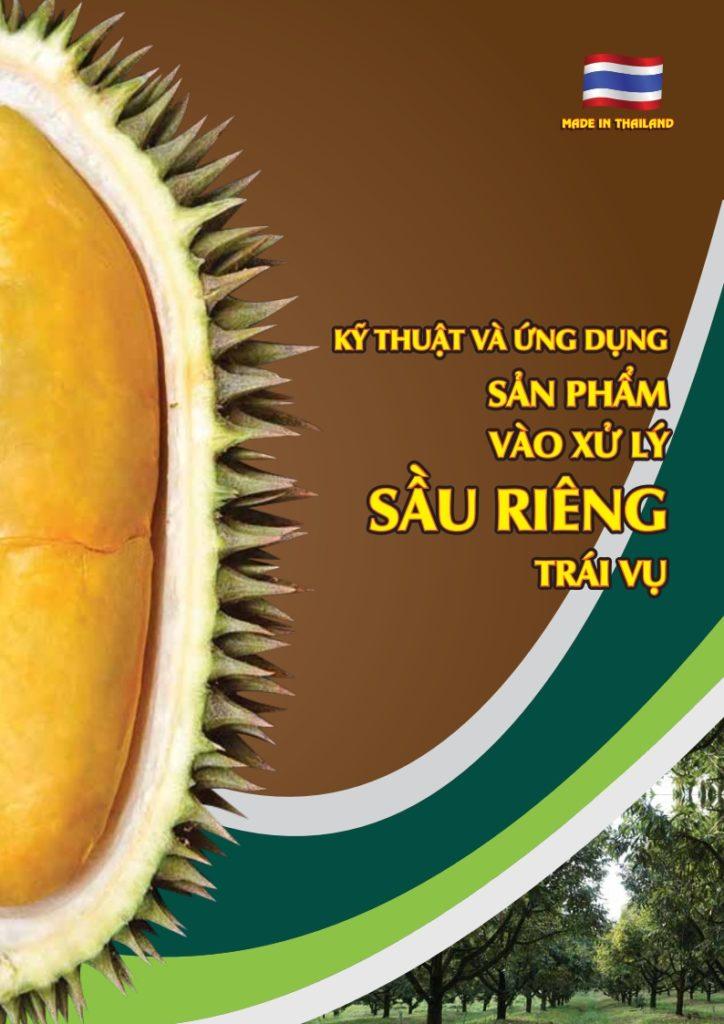 (Tiếng Việt) Kỹ thuật và ứng dụng sản phẩm vào xử lý Sầu Riêng trái vụ