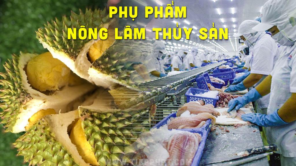 Tiềm năng của Phụ Phẩm nông lâm thủy sản Việt Nam
